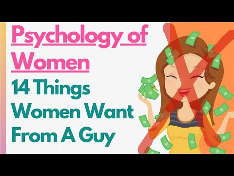 Psychology Of Women: 14 Proven Things Women Actually Want From A Man