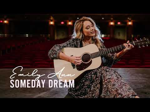 Emily Ann Roberts - Someday Dream (Official Audio)
