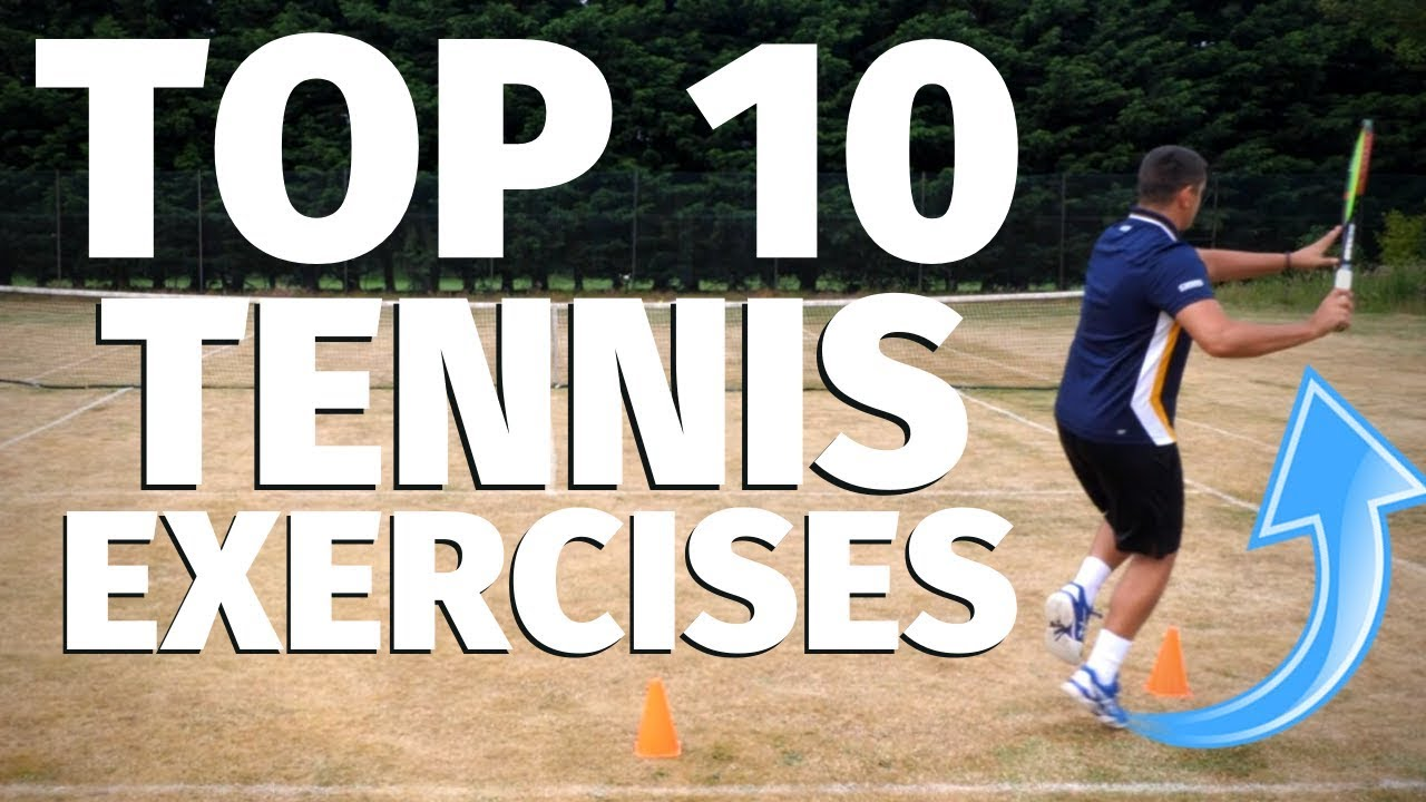 Tennis Workout - Top 10 Exercises To Improve Your Game