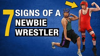 7 Signs of a Newbie Wrestler - NEVER do these!