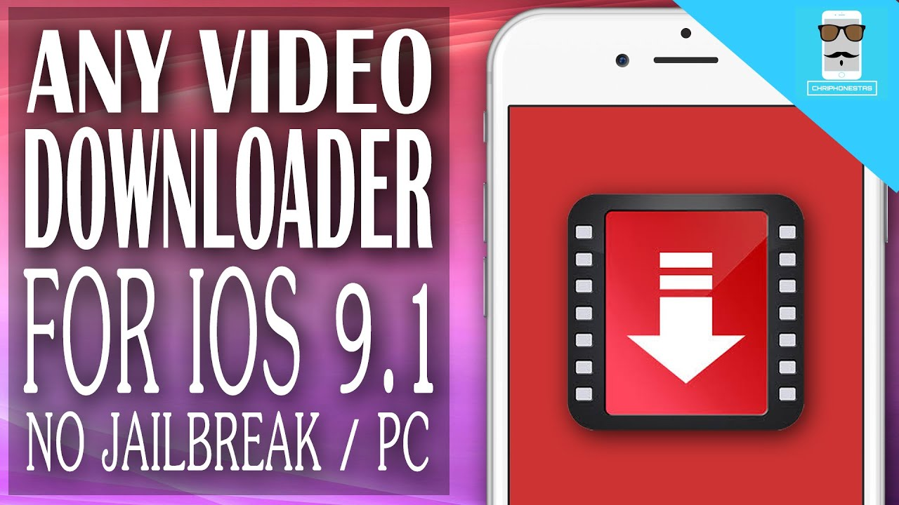 Download Unlimited Videos on iPhone iOS 9 – 9.1 / 9.2 – No Jailbreak / Pc