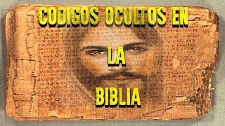 Códigos ocultos en la Biblia