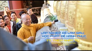 Lập nghiệp để thành công, học Phật để hạnh phúc - TT. Thích Nhật Từ