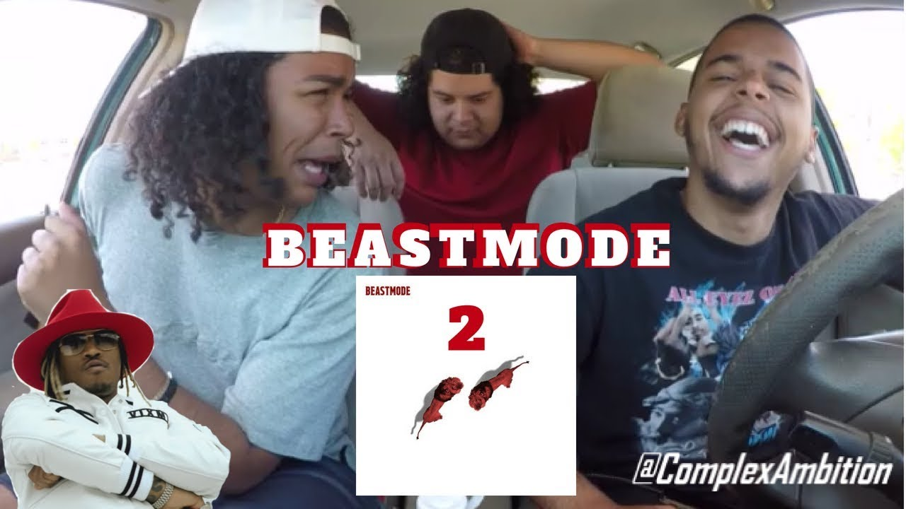 FUTURE - BEAST MODE 2 (FULL ALBUM) REACTION REVIEW