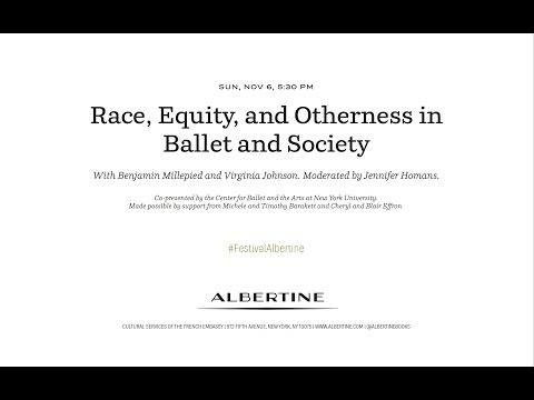 Race, Equity, and Otherness in Ballet and Society | Festival Albertine 2016