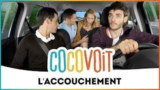 Cocovoit - L'Accouchement (avec Pauline Clément)