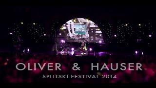 "Oliver Dragojevic & Stjepan Hauser - ""Live in Split"" FULL CONCERT 2014"