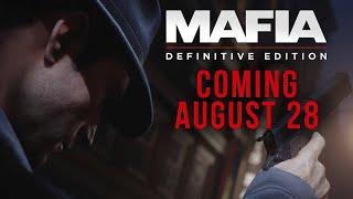 Mafia: Definitive Edition - Coming August 28, 2020!