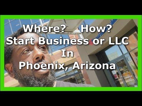 Starting A Business Or LLC In Phoenix Arizona