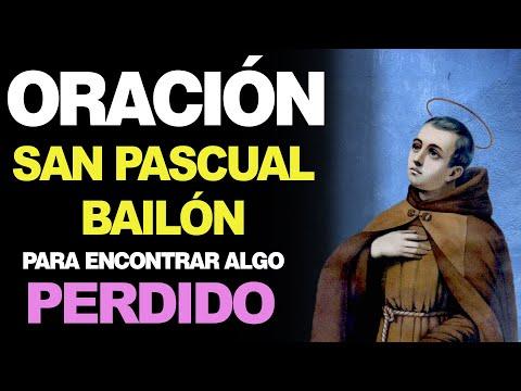 🙏 Oración a San Pascual Bailón para ENCONTRAR ALGO PERDIDO 🤷♂️