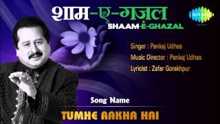 Download Tumhe Rakha Hai | Shaam-E-Ghazal | Pankaj Udhas MP3 song and Music Video