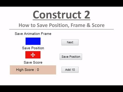 How to save position, frame, score with Local Storage in Construct 2