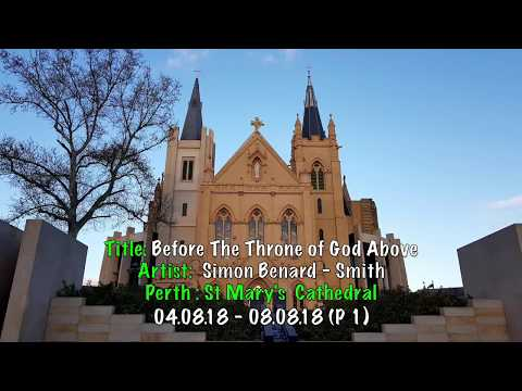 Perth (P1) 04.08.18 - 08.08.18 Before the Throne of God & Come Thou Fount