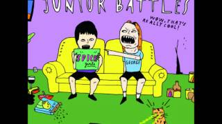 Junior Battles - Believe It Or Not, George Isn