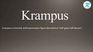 How to pronounce Krampus | Krampus Pronunciation | Pronunciation of Krampus