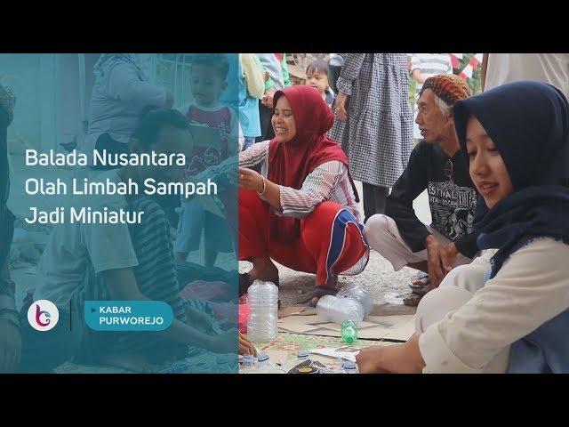 Balada Nusantara Olah Limbah Sampah Jadi Miniatur