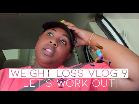 Weight Loss Vlog 9 | Let's Work It Out!