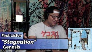 Genesis- Stagnation (First Listen)