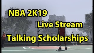 LIVE NBA 2K19 How To Get A Scholarship