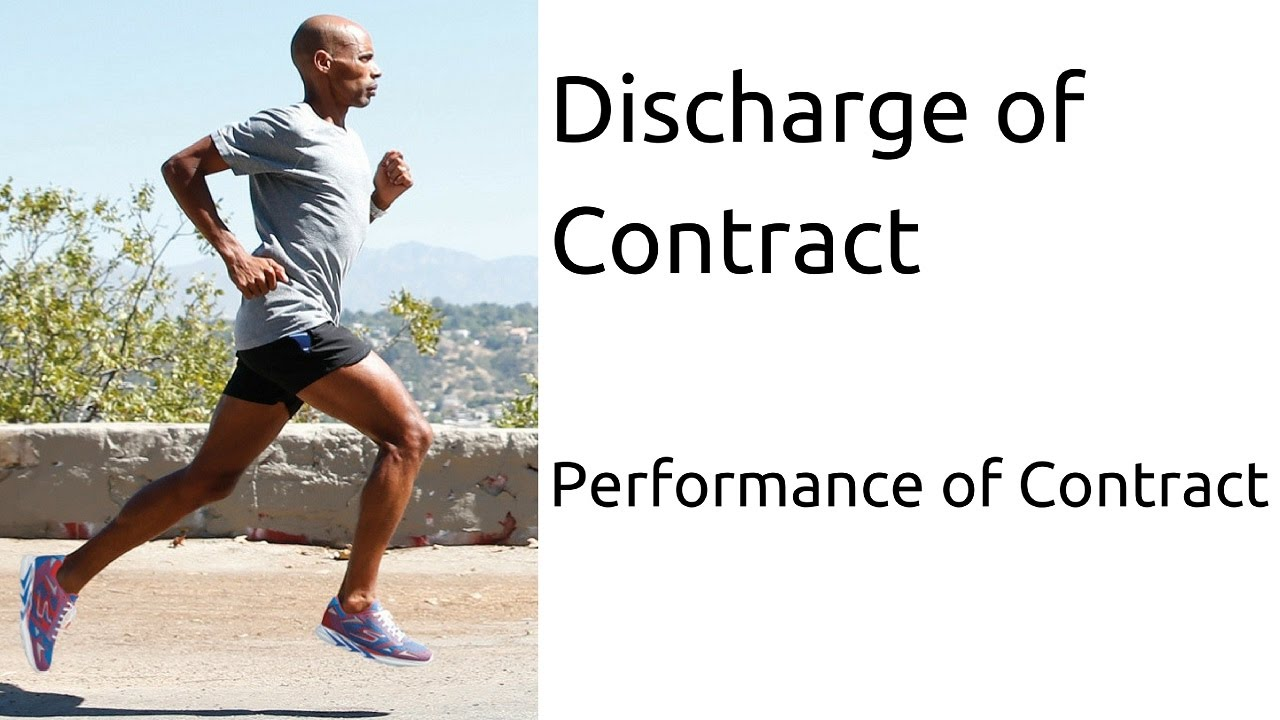 What Is Discharge Of Contract Performance Of Contract Indian