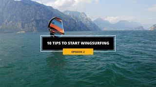 10 tips to stąrt WINGSURFING! - Ep.2