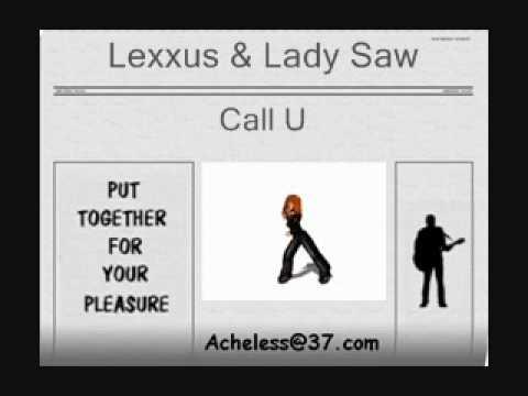 Lexxus & Lady Saw - Call U