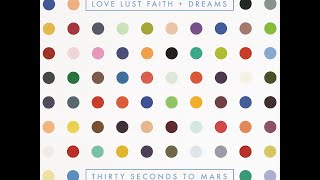 Thirty Seconds To Mars - Love Lust Faith + Dreams (Full Album 2013)