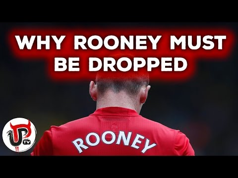 WHY WAYNE ROONEY MUST BE DROPPED BY JOSE MOURINHO | MAN UNITED DEBATE