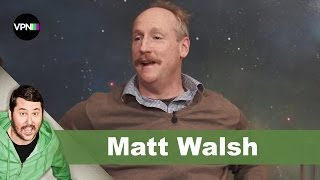 Matt Walsh | Getting Doug with High