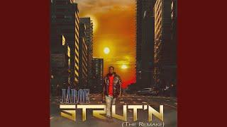 Strut'n (The Remake)
