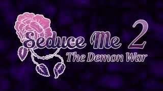 "『Seduce Me 2: The Demon War』""Flames Inside"" - OP Trailer"