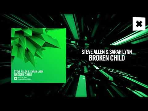 Steve Allen & Sarah Lynn  Broken Child Amsterdam Trance