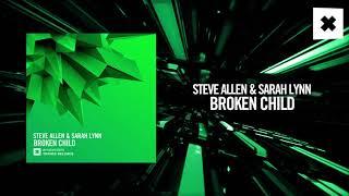 Steve Allen & Sarah Lynn - Broken Child (Amsterdam Trance)