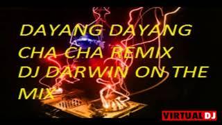 Download lagu DAYANG DAYANG CHA CHA REMIX DJ DARWIN