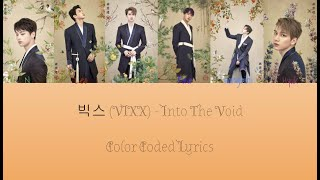빅스 (VIXX) - Into The Void Color Coded Lyrics