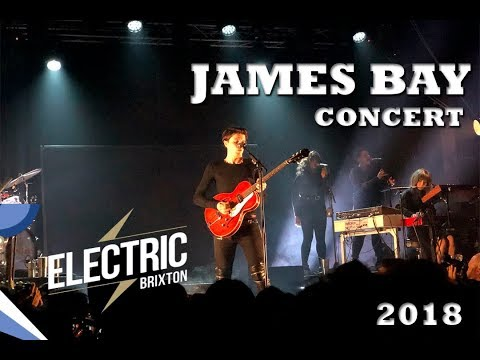 James Bay [OFFICIAL CONCERT] Electric Brixton | London | 2018