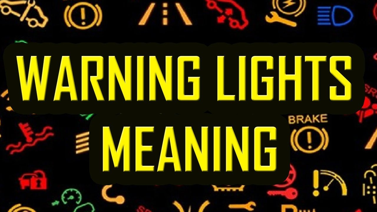 Warning Lights On Dash Meaning