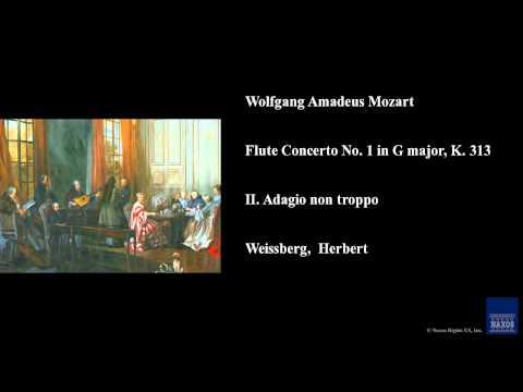 Wolfgang Amadeus Mozart, Flute Concerto No. 1 in G major, K. 313, II. Adagio non troppo