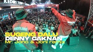 Denny Caknan - Sugeng dalu ( Mr.Jono & Joni REMIX )