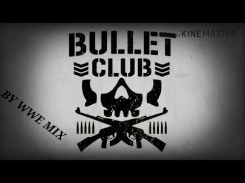 BULLET CLUB THEME WWE MIX