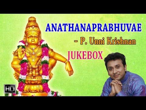Unni Krishnan - Lord Ayyappan Songs - Anathanaprabhuvae (Jukebox) - Tamil Devotional Songs
