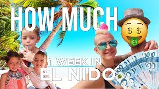How Much Does 1 Week in El Nido Cost, Palawan-Philippines