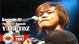 [FULL] Live Konser ~ VAGETOZ | Lagu Lagunya Bikin Baper | @BOGOR 13 NOVEMBER 2007