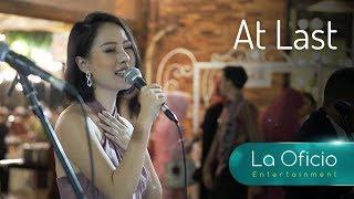 At Last - Etta James - Cover by La Oficio Wedding Entertainment, Jakarta