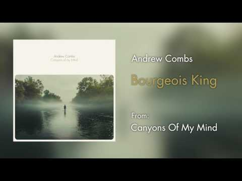 """Andrew Combs - """"Bourgeois King"""" [Audio Only]"""