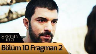 Sefirin Kızı 10. Bölüm 2. Fragman