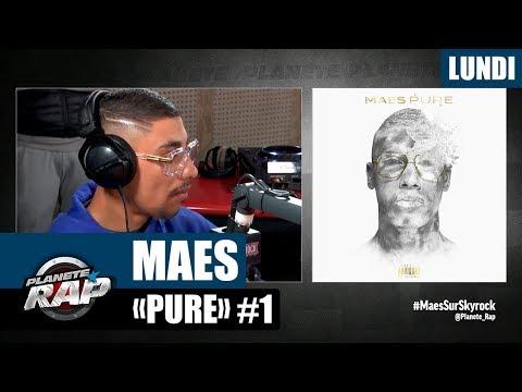 """Planète Rap - Maes """"Pure"""" #Lundi"""