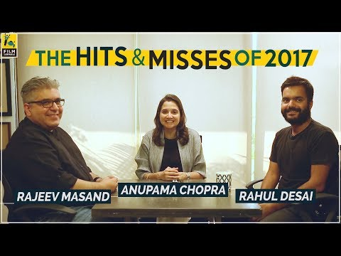 Hits And Misses Of Hindi Cinema In 2017   Anupama Chopra, Rajeev Masand, Rahul Desai