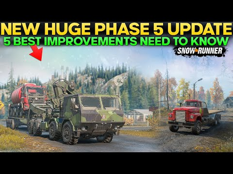 New Phase 5 Update 5 Best Improvements in SnowRunner You Need to Know |