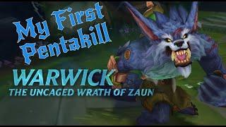 League Of Legends - My First Warwick Pentakill